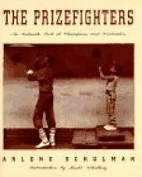 The Prizefighters: An Intimate Look at Champions and Contenders