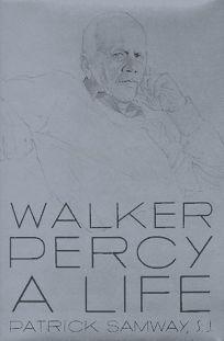 Walker Percy: A Life