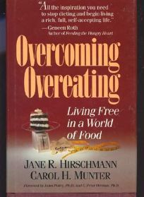 Overcoming Overeating: Living Free in a World of Food