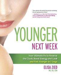 Younger Next Week: Your Ultimate Rx to Reverse the Clock