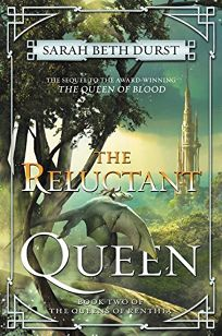 The Reluctant Queen: The Queens of Renthia
