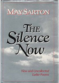 The Silence Now: New and Uncollected Earlier Poems