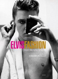 Elvisr Fashion: From Memphis to Vegas