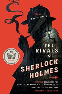 The Rivals of Sherlock Holmes: The Greatest Detective Stories 1837–1914