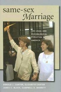 Same-Sex Marriage: The Legal and Psychological Evolution in America
