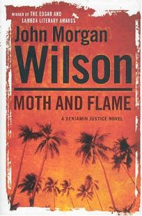 MOTH AND FLAME: A Benjamin Justice Novel