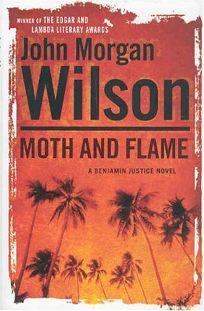 MOTH AND FLAME: A Benjamin Justice Novel