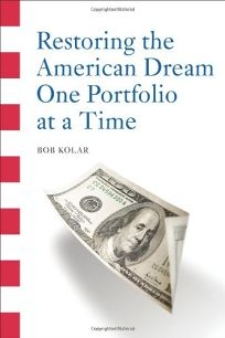 Restoring the American Dream One Portfolio at a Time