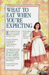 What to Eat When Youre Expecting