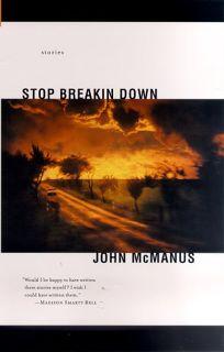 Stop Breakin Down: Stories