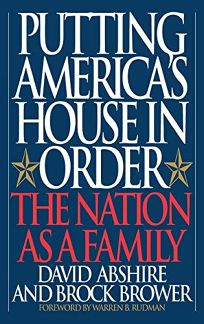 Putting Americas House in Order: The Nation as a Family