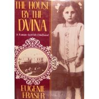 The House by the Dvina: A Russian-Scottish Childhood