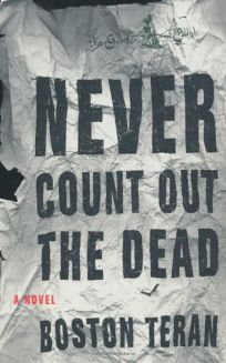 NEVER COUNT OUT THE DEAD