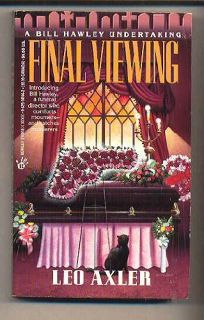 Final Viewing: A Bill Hawley Undertaking