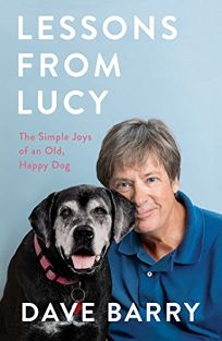 Lessons from Lucy: The Simple Joys of an Old