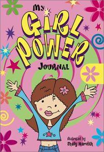 My Girl Power Journal My Girl Power Journal