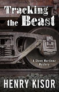 Tracking the Beast: A Steve Martinez Mystery