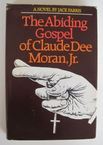 The Abiding Gospel of Claude Dee Moran