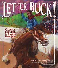 Let 'Er Buck: George Fletcher
