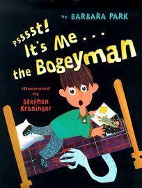Psssst! Its Me...the Bogeyman