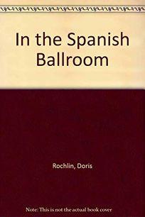 In the Spanish Ballroom