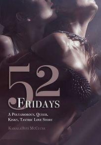 52 Fridays: A Polyamorous