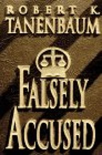 Fiction book review falsely accused by robert k tanenbaum falsely accused fandeluxe Document