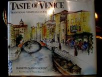 A Taste of Venice: Traditional Venetian Cooking