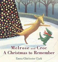 Melrose and Croc: A Christmas to Remember