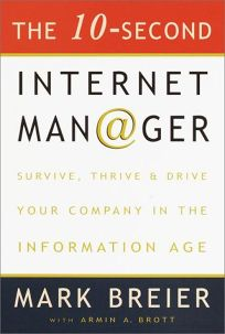 The 10-Second Internet Manager: Survive
