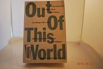 Out of This World: Foreword by Allen Ginsberg