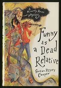 Funny as a Dead Relative: A Kimmey Kruse Mystery