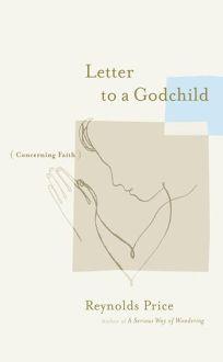 Letter to a Godchild Concerning Faith