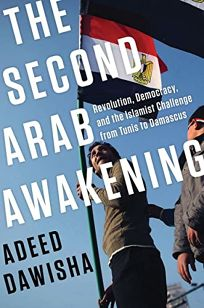 The Second Arab Awakening: Revolution