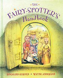 The Fairy-Spotters Handbook