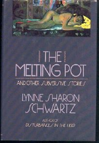 The Melting Pot and Other Subversive Stories