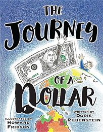 The Journey of a Dollar