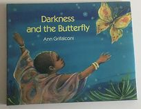 Darkness and the Butterfly