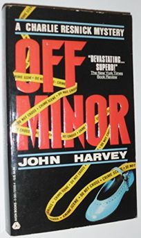 Off Minor: A Charlie Resnick Mystery