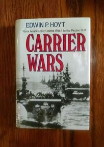 Carrier Wars: Naval Aviation from World War II to the Persian Gulf