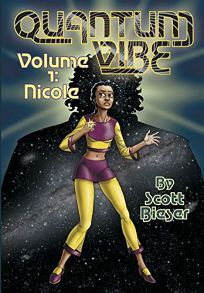 Quantum Vibe Volume 1: Nicole