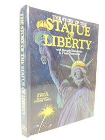 The Story of the Statue of Liberty: With Movable Illustrations in Three Dimensions
