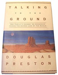 Talking to the Ground: One Familys Journey on Horseback Across the Sacred Land of the Navajo