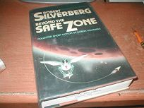 Beyond the Safe Zone