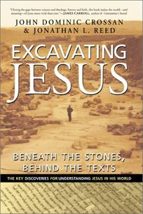 EXCAVATING JESUS: Beneath the Stones