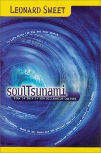 SoulTsunami: Sink or Swim in New Millennium Culture