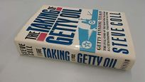 The Taking of Getty Oil: The Full Story of the Most Spectacular--& Catastrophic--Takeover of All Time