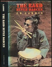 The Band Never Dances