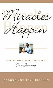 Miracles Happen: One Mother