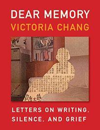 Dear Memory: Letters on Writing